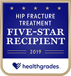 Healthgrades 5-Star Recipient for Hip Fracture Treatment